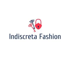 Indiscreta Fashion