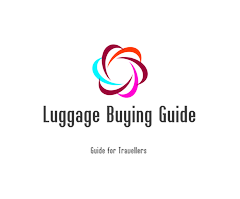 Luggage Buying Guide